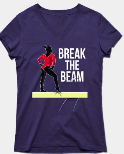 Break The Beam GymCastic tshirt