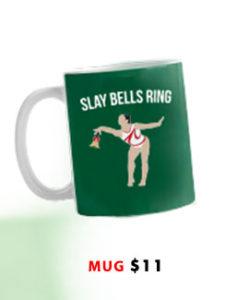 Slay Bells Ring Mug