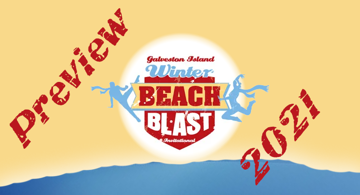 Preview: Galveston Island Winter 2021 Beach Blast Invitational