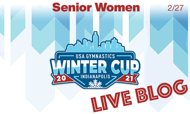 Live Blog: Winter Cup – Senior Women's