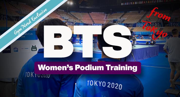 Behind The Scenes: Tokyo Olympics WAG Podium Training