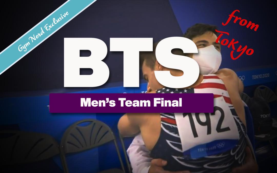 Behind The Scenes: Men's Team Finals