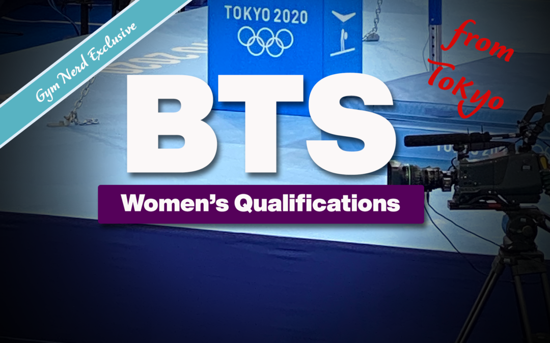 Behind The Scenes: Tokyo Olympics — Women's Qualifying