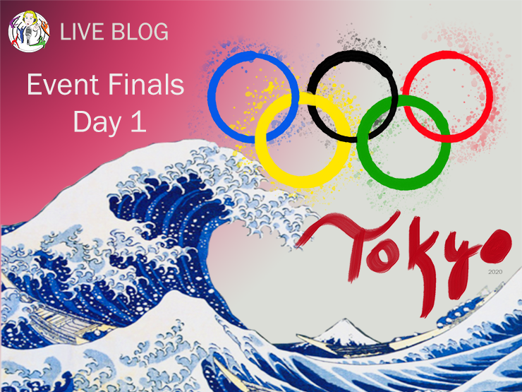 Live Blog: 2020 Tokyo Olympics, Event Finals – Day 1