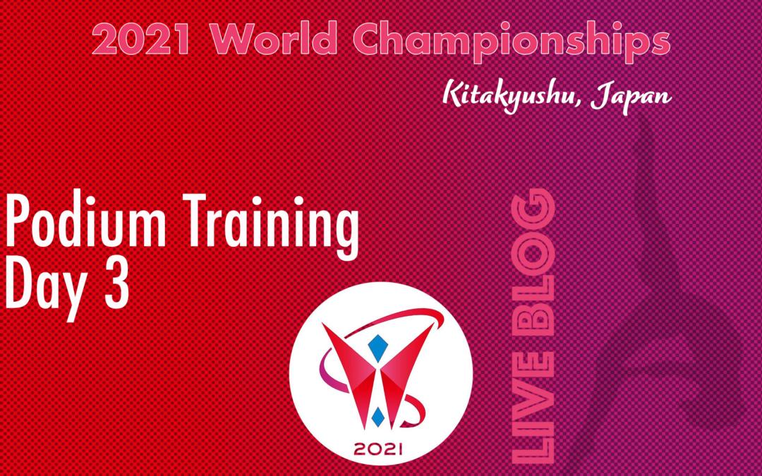 Live Blog: 2021 World Championships, Podium Training – Day 3