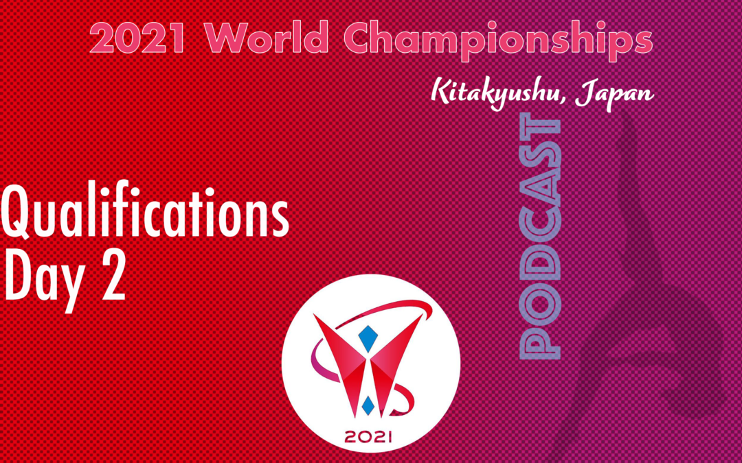 2021 World Championships, Qualification – Day 2